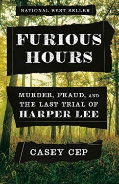 Furious Hours Casey Cep