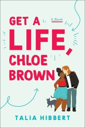 Get a life chloe brown talia hibbert