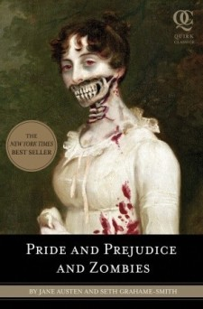 Pride and Prejudice and Zombies Seth Grahame Smith