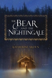 The Bear and the Nightengale Katherine Arden