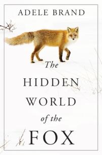 The Hidden World of the Fox Adele Brand
