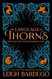 The Language of Thorns Leigh Bardugo