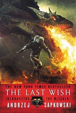 The Last Wish Andrej Sapkowski