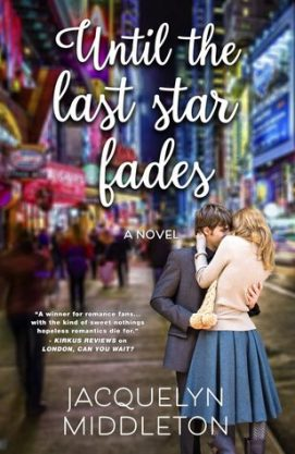 Until the Last Star Fades Jacquelyn Middleton