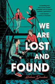 We Are Lost and Found Helene Dunbar