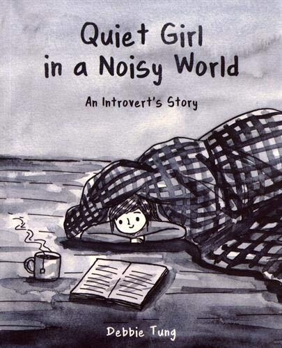 Quiet Girl in a Noisy World Debbie Tun.jpg