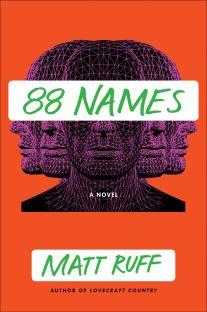 88 Names Matt Ruff