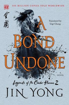 A Bond Undone Jin Yong