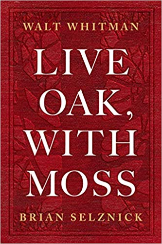 Live Oak with Moss Walt Whitman