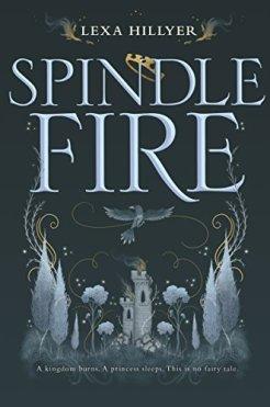 Spindle Fire Lexa Hillyer