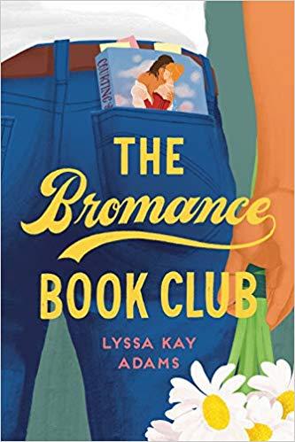 The Bromance Book Club Lyssa Kay Adams
