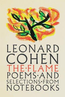 The Flame Leonard Cohen