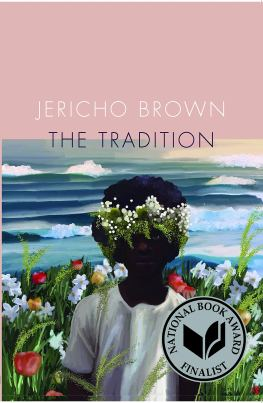 The Tradition Jericho Brown