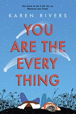 you are the every thing karen rivers