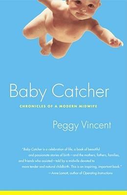 Baby Catcher Peggy Vincent.jpg