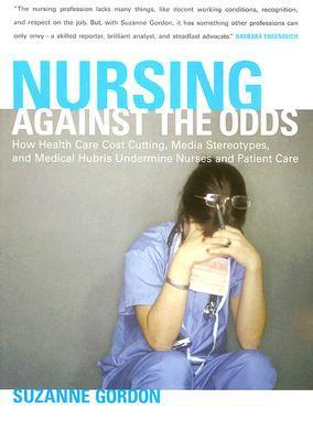 Nursing against the odds suzanne gordon.jpg