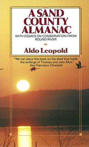 A Sand County Almanac Aldo Leopold