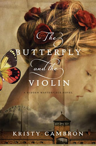 butterfly and the violin kristy cambron
