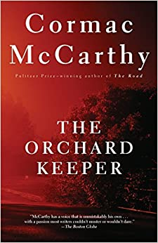 the orchard keeper cormac mccarthy.jpg