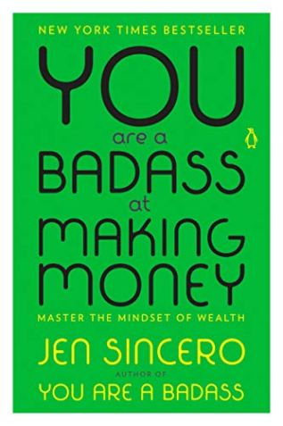you are a badass at making money jen sincero