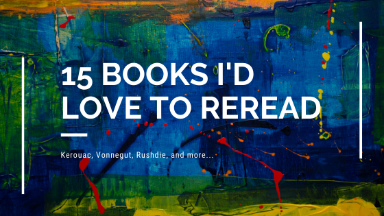 15 Books I'd Love to Reread
