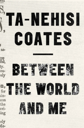 between the world and me tanehisi coats