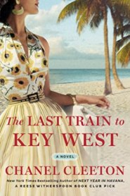 last train to key west chanel cleeton