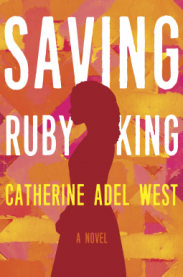 saving ruby king catherine adel west