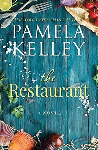 the restaurant pamela m kelley