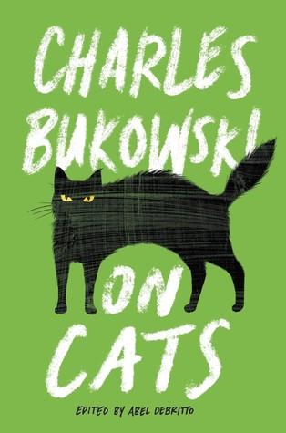 Charles Bukowski On Cats